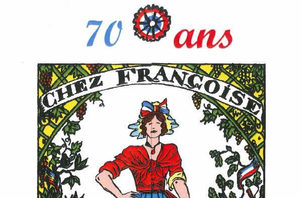 Chez Françoise a fêté ses 70 ans !