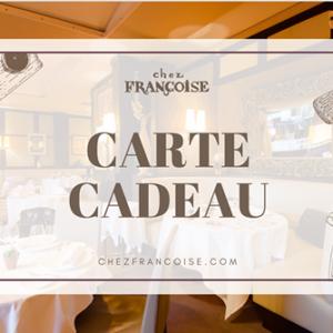Chez Françoise - Carte Cadeau