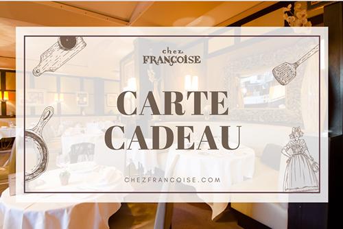 Carte Cadeau - Restaurant Chez Françoise à Paris